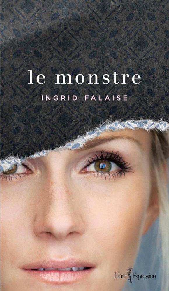 Le Monstre - Ingrid Falaise lance un roman autobiographique troublant